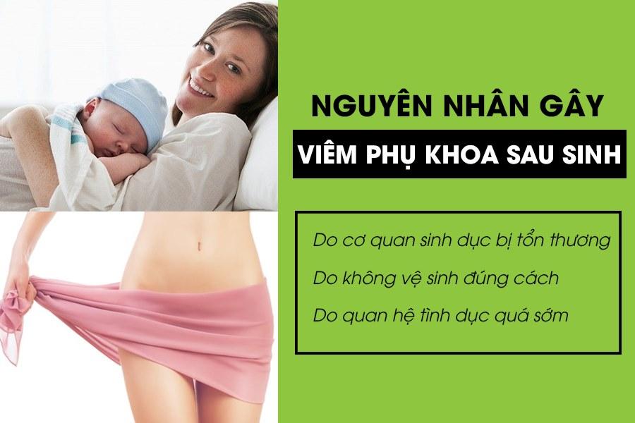 Nguyen Nhan Gay Viem Phu Khoa Sau Sinh