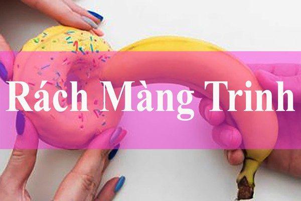 Truong Hop Bi Rach Mang Trinh