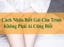Cach Nhan Biet Gai Con Trinh De Dang (1)