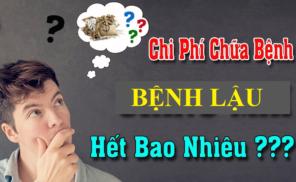 Chi Phi Dieu Tri Benh Lau La Bao Nhieu