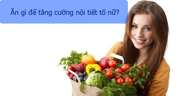Ăn gì để tăng nội tiết tố estrogen tự nhiên?