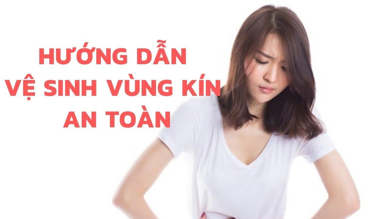 Ve Sinh Vung Kin Dung Cach Giam Nguy Co Tai Phat Benh Phu Khoa